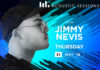 Shimmy Acoustic Sessions JImmy nevis book tickets