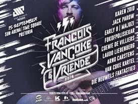 Francois van Coke & Vriende Francois van Coke & Friends Sun Arena Time Square Casino Menlyn Pretoria