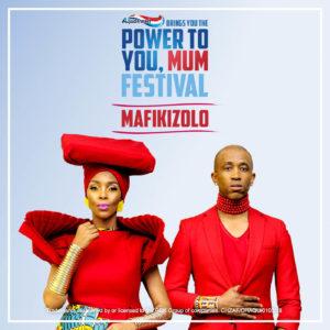 Headliners for Aquafresh Power To You Mum Festival are Soweto Gospel Choir, Mafikizolo, Unathi Nkayi, Mapaseka Mokwele, Nhlanhla Nciza and Siphokazi Mdlankomo