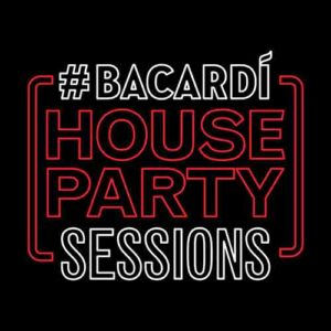 Bacardi House Party Sessions 2018