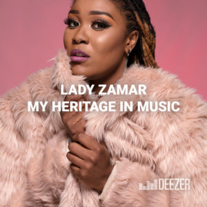 Lady Zamar My Heritage in Music