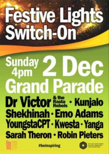 The Cape Town Festive Lights Switch on is on the Grand Parade