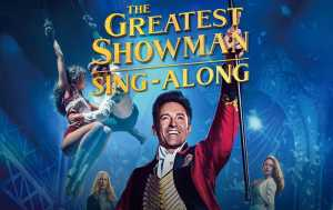 The Greatest Showman Montecasino singalong tickets