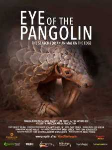 Eye of the Pangolin by South African filmmakers Bruce Young Blood Lions and Johan Vermeulen Kalahari Tails