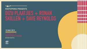 Rootspring House in Muizenberg presents Dizu Plaatjies Ronan Skillen Dave Reynolds