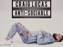Craig Lucas his Anti-Sociable single