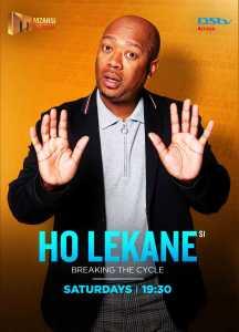Ho Lekane is a Mzansi Wethu reality show