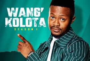 Wang'kolota reality show