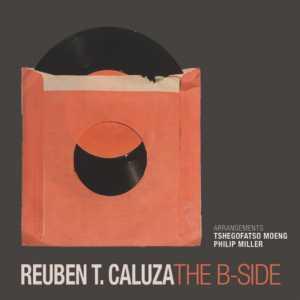 Reuben T. Caluza – The B-Side